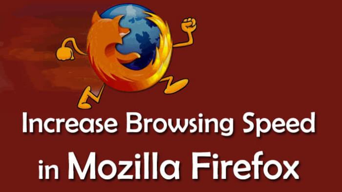 Increase Browsing Speed in Mozilla Firefox – Speed up Firefox Zilla10