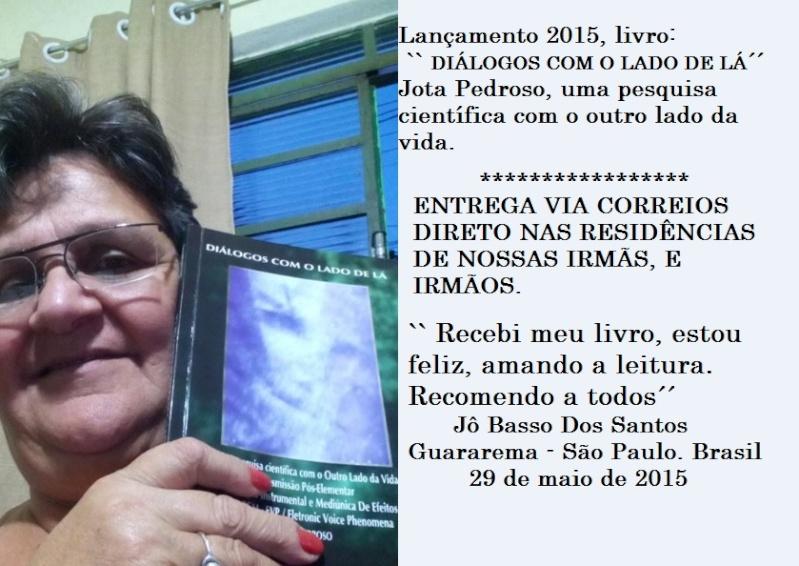 Livro: DIÁLOGOS COM O LADO DE LÁ, Jota Pedroso. Uma pesquisa científica com o outro lado da vida Livro_13
