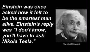Nikola Tesla....the man who tapped 4D. Einste10