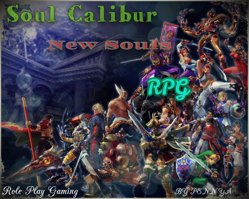 Soul Calibur, New Souls RPG