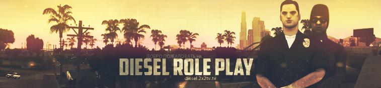 Diesel Role Play