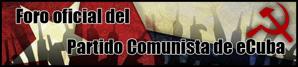 Foro del Partido Comunista de eCuba