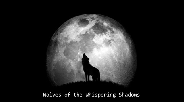 Wolves of the Whispering Shadows