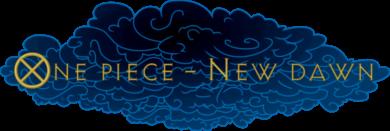 [Beantragung] One Piece - New Dawn Cloud510