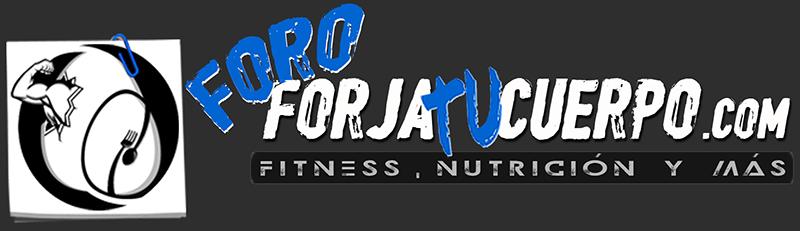 FORO - ForjaTuCuerpo.com