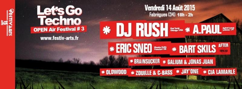 LET'S GO TECHNO #3 w/ DJ RUSH, ERIC SNEO, A.PAUL, BART SKILS Ban_fe11