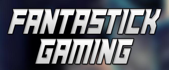 Fantastick Gaming