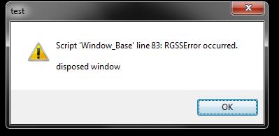 [Error Window_Base] Disposed Window Prob210
