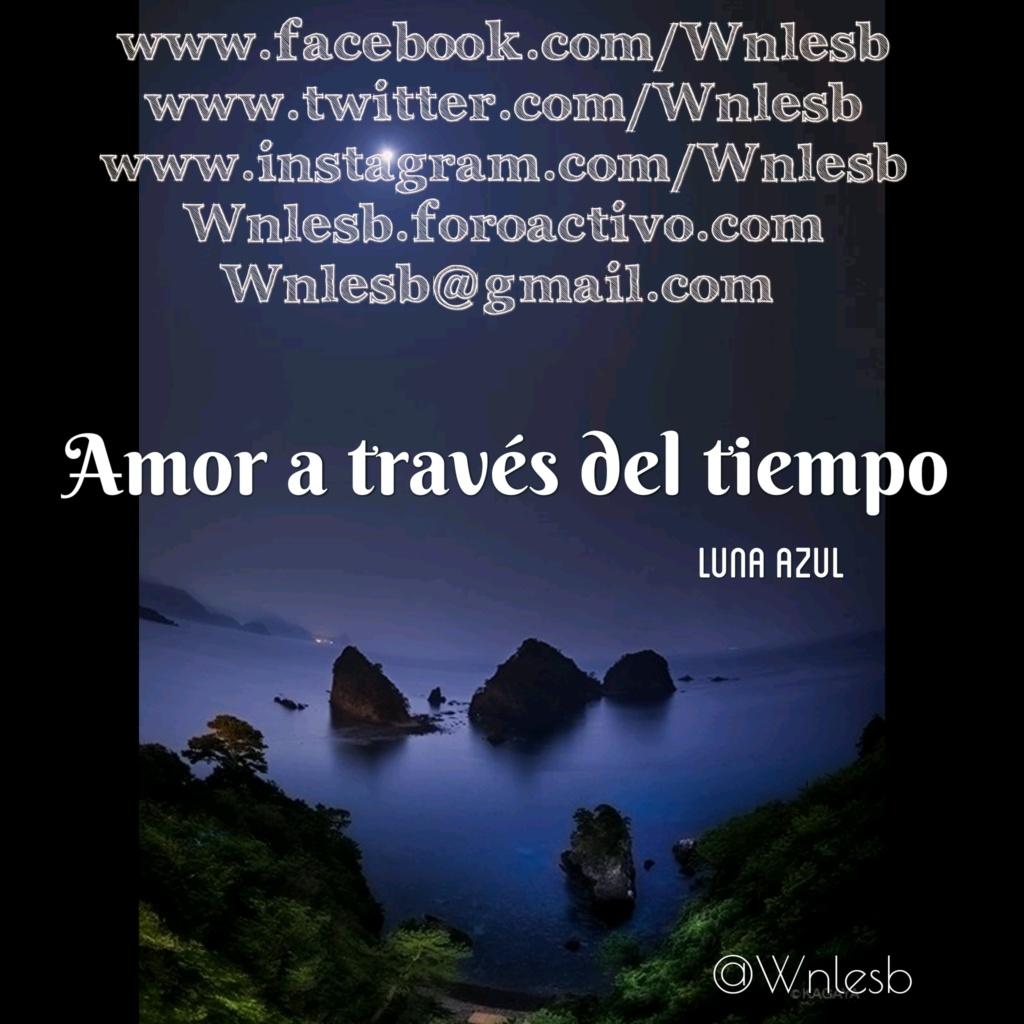 Amor a través del tiempo por Luna Azul 15425522