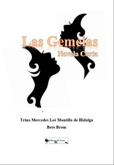 LAS GEMELAS - Beto Brom y Trina Lee de Hidalgo  Caratu10