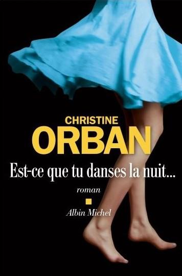 [Orban, Christine] Est-ce que tu danses la nuit... Est-ce10