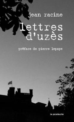 [Racine, Jean] Lettres d'Uzès Lettre10