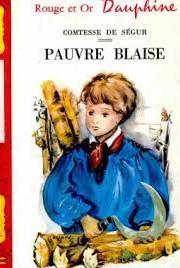 [Ségur, Comtesse (de)] Pauvre Blaise Pauvre11