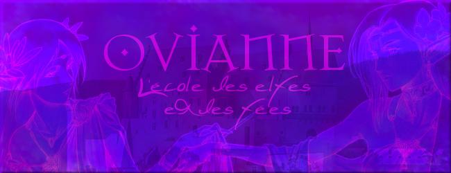 Ovianne, l'école des elfes et des fées ©