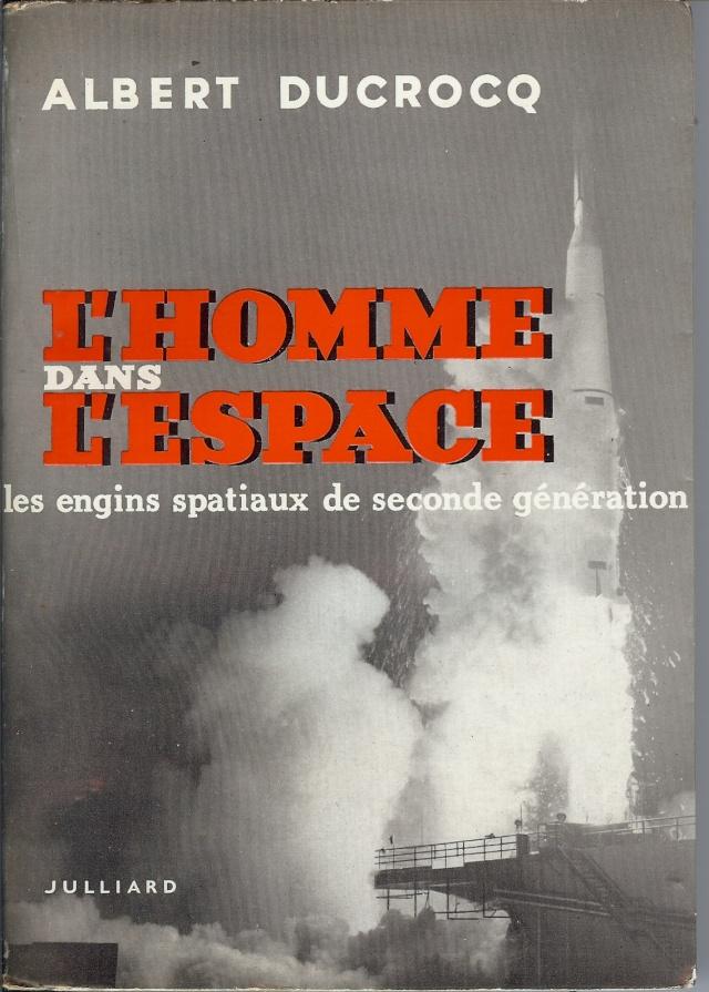 """Livre : """"L'homme dans l'espace"""" d' A. Ducrocq 11-14-10"""
