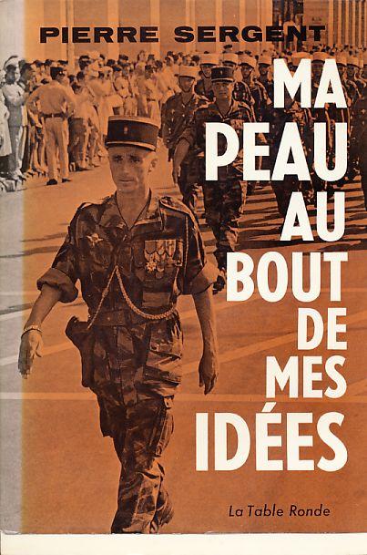 """Pierre SERGENT:"""" Ma peau au bout de mes idées"""" Sergen10"""
