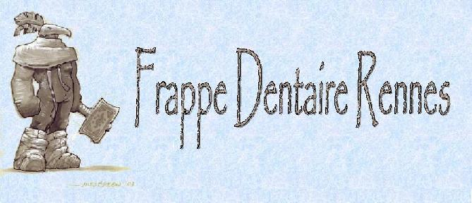 Frappe Dentaire Rennes