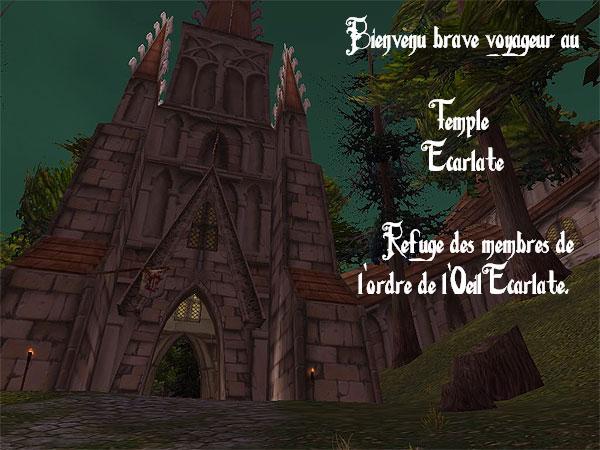 Bienvenue au Temple Ecarlate.