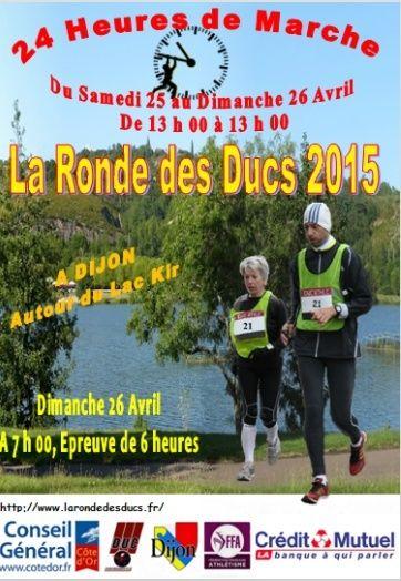 La Ronde Des Ducs -24 heures Le 25 et 26 Avril 2015 à Dijon Dijon_10