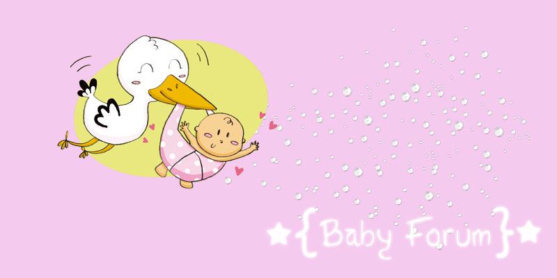 ★{ Baby Forum } ★