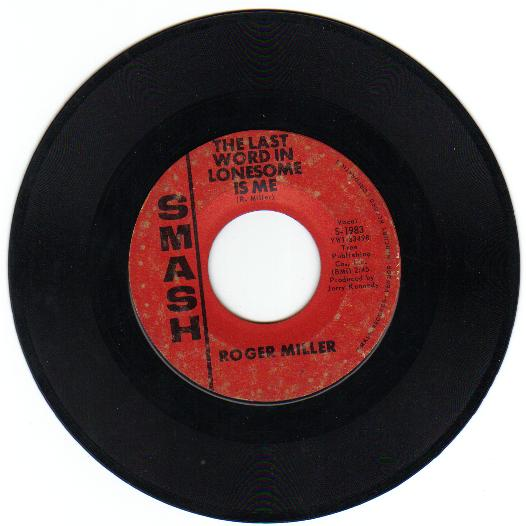 the  last word in lonesome is me - ROGER MILLER Roger_10