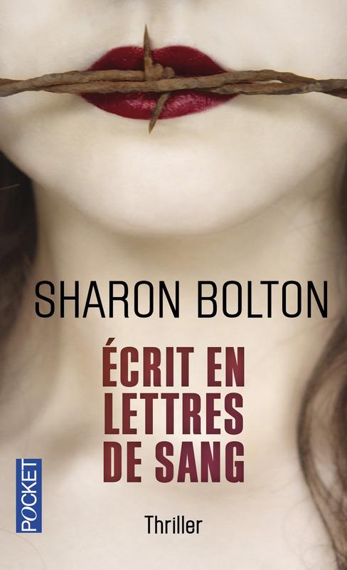 "[Editions Pocket] ""Ecrit en lettres de sang"" de Sharon Bolton 97822610"