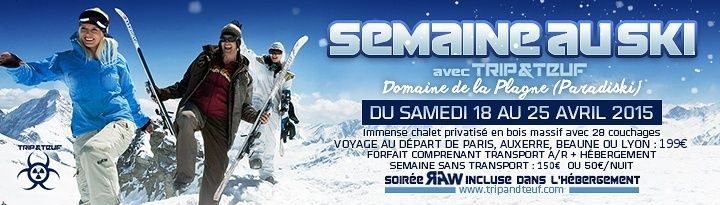 [ SKI SESSION by Trip & Teuf - Du 18 au 25 Avril 2015 - La Plagne (Domaine Paradiski) - France ] Banner10