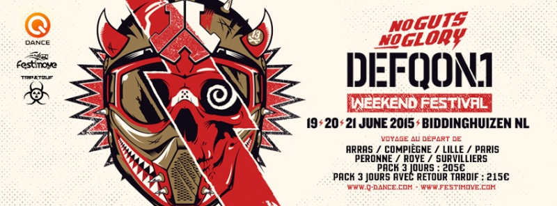[ DEFQON.1 - No Guts No Glory - 19/20/21 Juin 2015 - Evenemententerrein Walibi World - Biddinghuizen - NL ] Cover-10