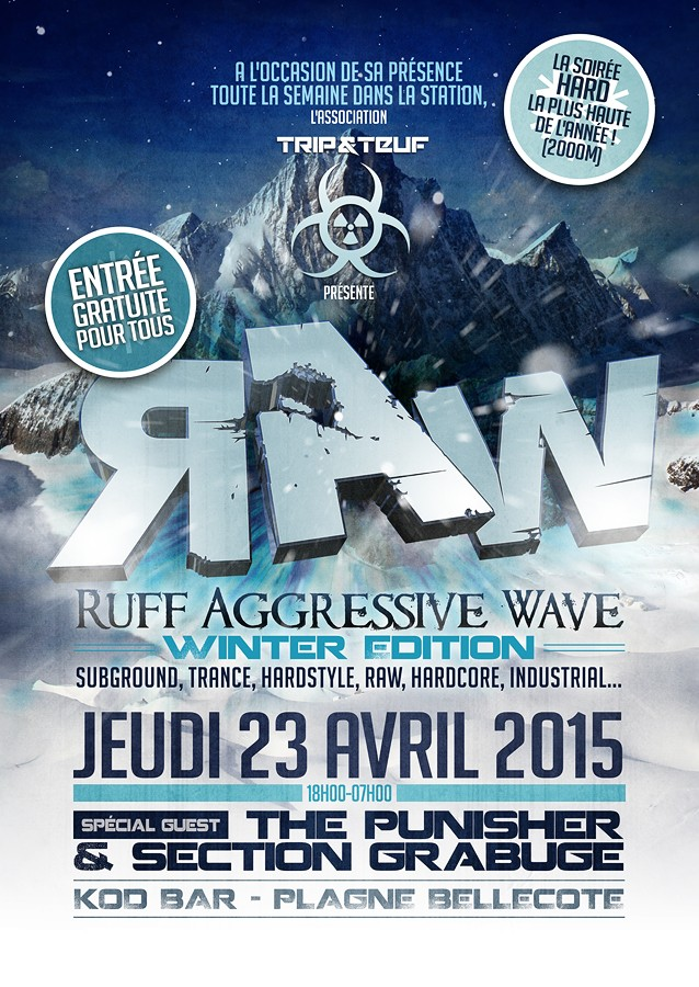 [ R.A.W. WINTER EDITION - Jeudi 23 Avril 2015 - Le KOD BAR - Plagne Bellecote ] Flyer-15