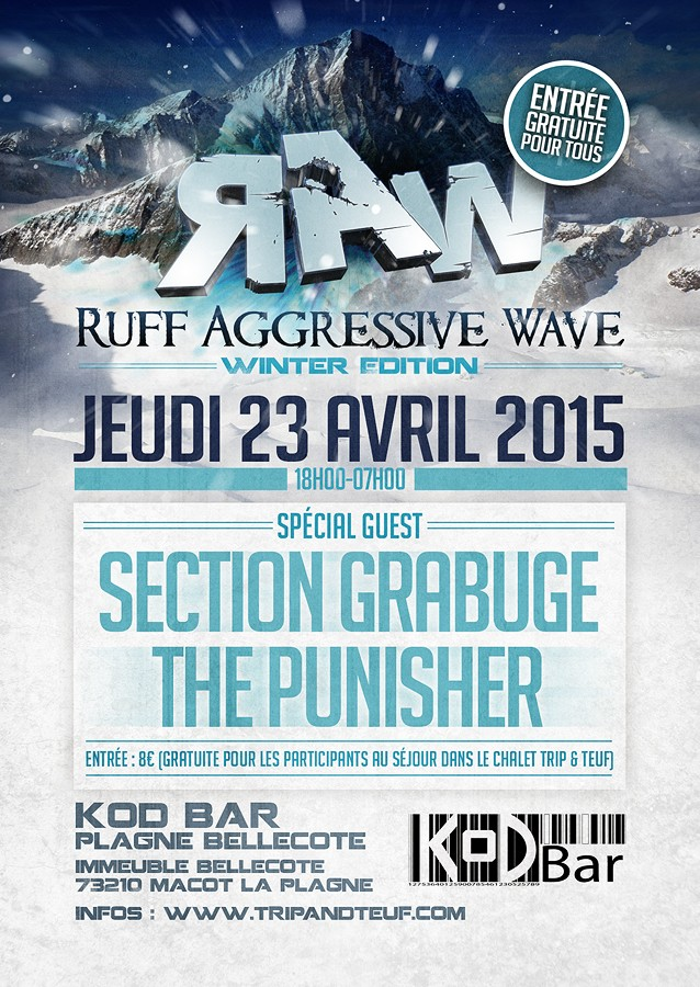 [ R.A.W. WINTER EDITION - Jeudi 23 Avril 2015 - Le KOD BAR - Plagne Bellecote ] Flyer-16