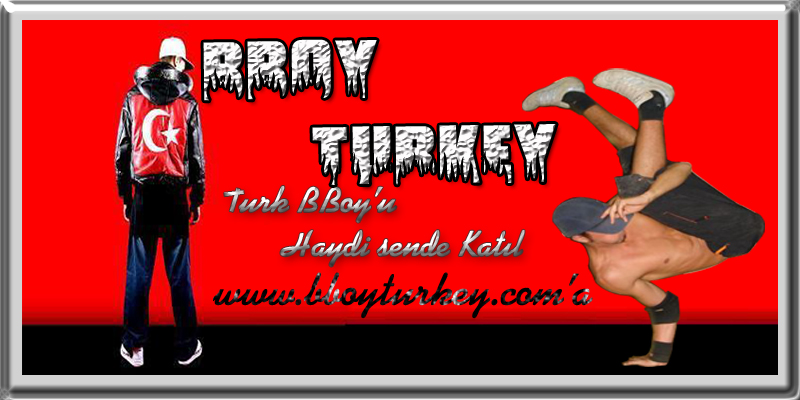 BBOY TURKEY ((TURK BREAKDANCE))