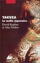 Kaplan David et Dubro Alec - Yakuza la mafia japonaise Livre_10