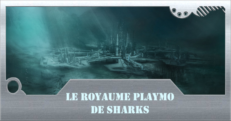 le royaume playmo de sharks