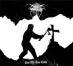Darkthrone Tooold10