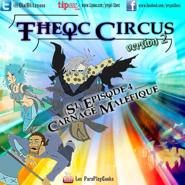 Theoc Circus v2 épisode 1 à 12 ! S1ep4-10