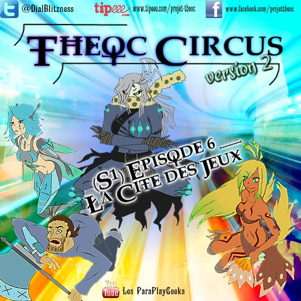 Theoc Circus v2 épisode 1 à 12 ! S1ep6-10