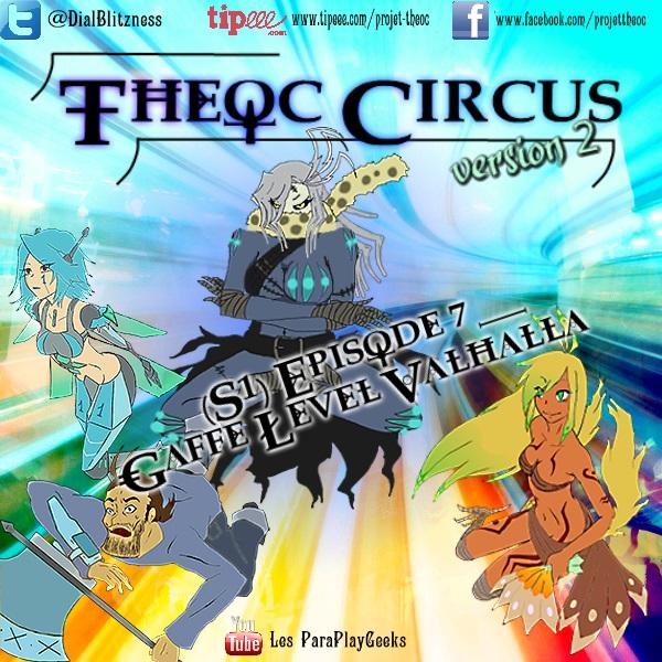 Theoc Circus v2 épisode 1 à 12 ! S1ep7-10