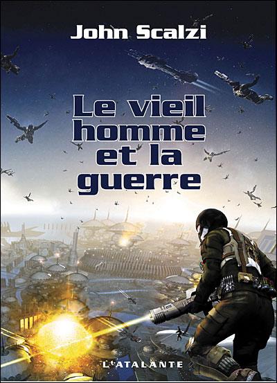 LE VIEILLE HOMME ET LA GUERRE, John Scalzi 97828410