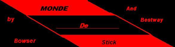 MONDE DE STICK