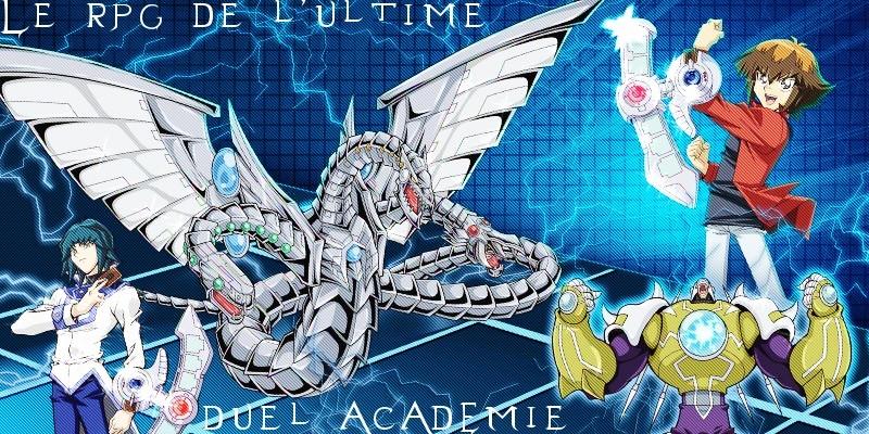 Le rpg de L' Ultime Duel Académie