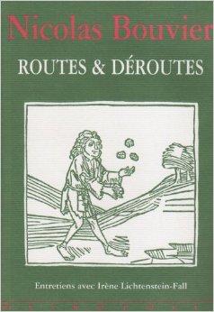 Nicolas Bouvier - Page 8 Routes10