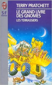 [Terry Pratchett] Le grand livre des gnomes Tome 2 : Les terrassiers 00410