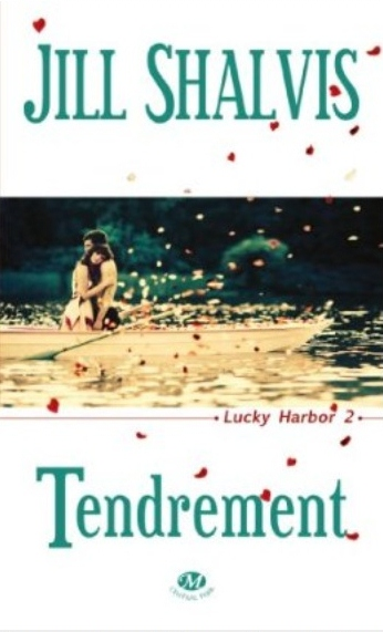 [Jill Shalvis] Lucky Harbor tome 2: Tendrement Iii10