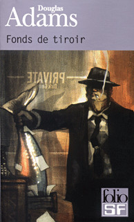 [Douglas Adams]Fonds de tiroir J11