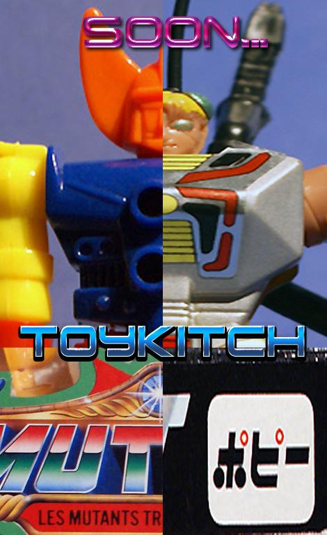 Toykitch - Les jouets de l'inconnu!!! Soon10