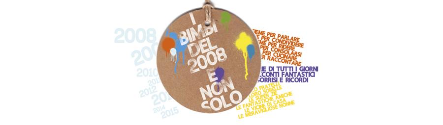 I BIMBI DEL 2008 E NON SOLO