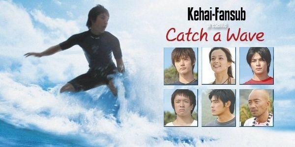 [ Projet J-Film ] Catch a wave Catcha10
