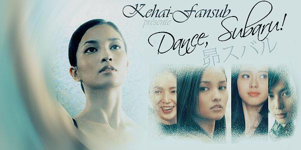 [ Projet J-Film ] Dance, Subaru ! Dances10