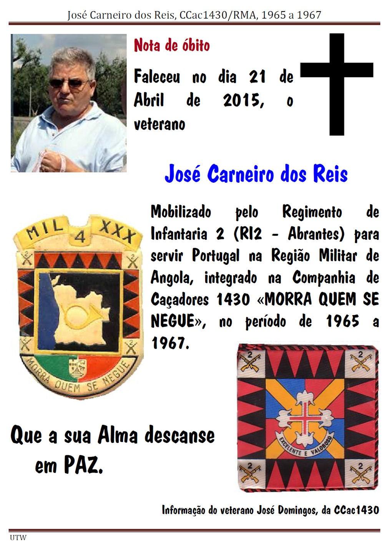 Faleceu o veterano José Carneiro dos Reis, da CCac1430, no dia 21Abr2015 Joseca10