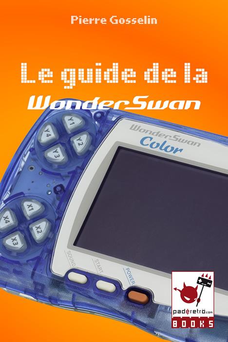 [Paderetro Books] Le Guide de la Wonderswan est disponible ! Sans_t17